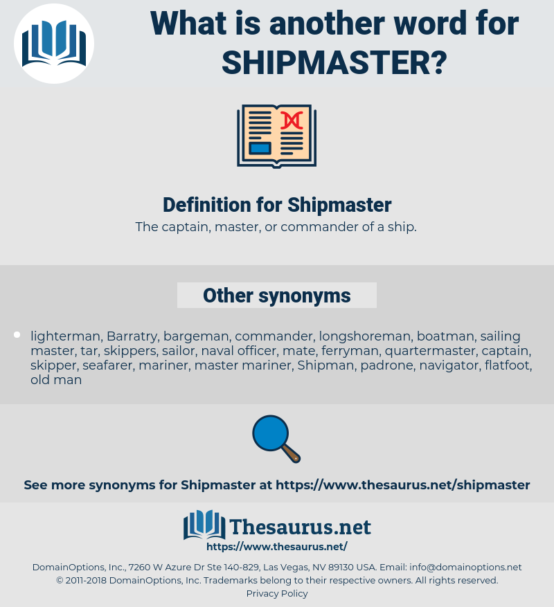 Shipmaster, synonym Shipmaster, another word for Shipmaster, words like Shipmaster, thesaurus Shipmaster
