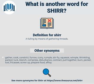 shirr, synonym shirr, another word for shirr, words like shirr, thesaurus shirr