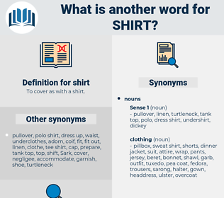 shirt, synonym shirt, another word for shirt, words like shirt, thesaurus shirt