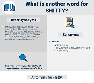 shitty, synonym shitty, another word for shitty, words like shitty, thesaurus shitty