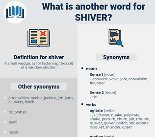 shiver, synonym shiver, another word for shiver, words like shiver, thesaurus shiver