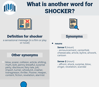 shocker, synonym shocker, another word for shocker, words like shocker, thesaurus shocker