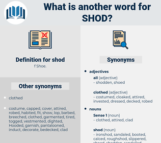 shod, synonym shod, another word for shod, words like shod, thesaurus shod