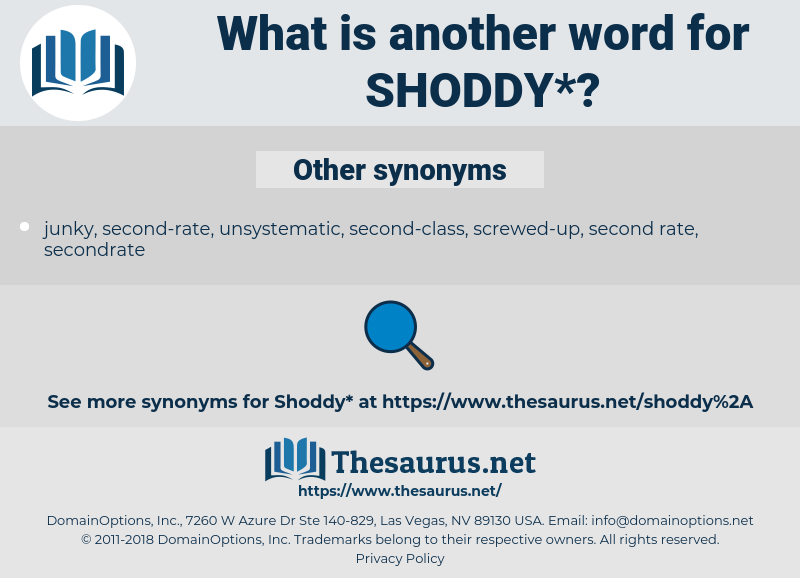 shoddy, synonym shoddy, another word for shoddy, words like shoddy, thesaurus shoddy