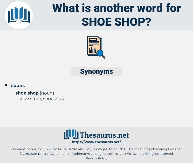 shoe shop, synonym shoe shop, another word for shoe shop, words like shoe shop, thesaurus shoe shop