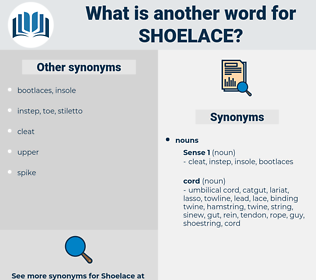 shoelace, synonym shoelace, another word for shoelace, words like shoelace, thesaurus shoelace