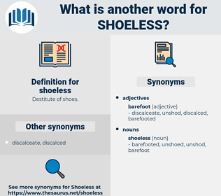 shoeless, synonym shoeless, another word for shoeless, words like shoeless, thesaurus shoeless