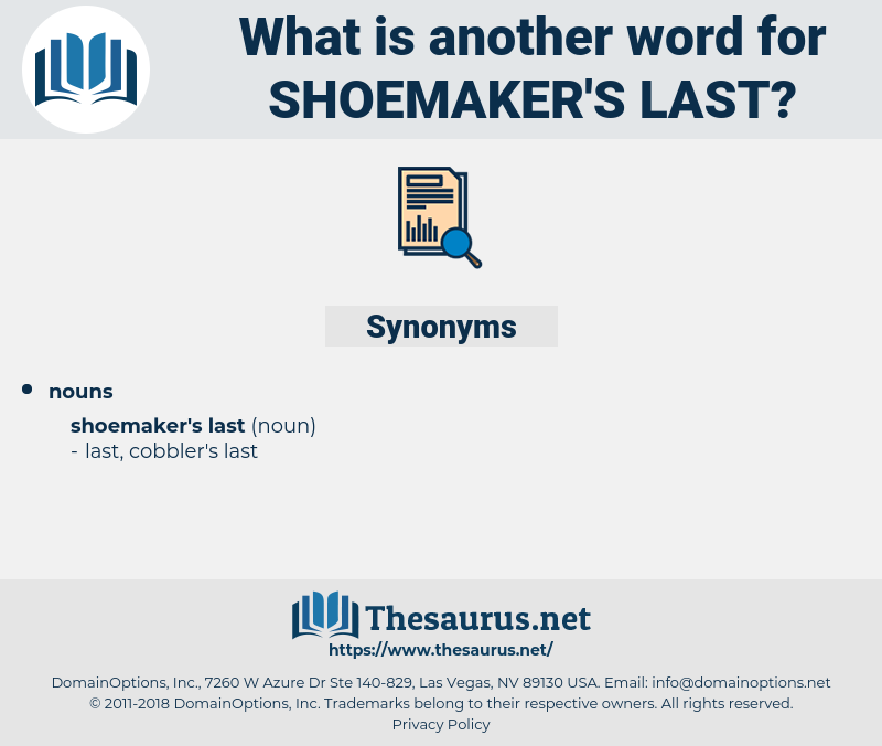 shoemaker's last, synonym shoemaker's last, another word for shoemaker's last, words like shoemaker's last, thesaurus shoemaker's last