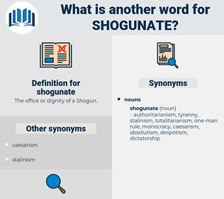 shogunate, synonym shogunate, another word for shogunate, words like shogunate, thesaurus shogunate
