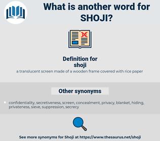 shoji, synonym shoji, another word for shoji, words like shoji, thesaurus shoji