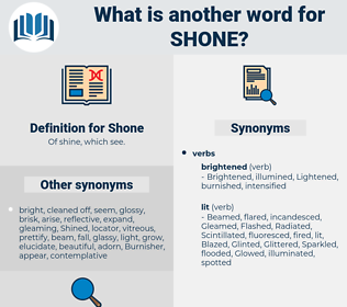 Shone, synonym Shone, another word for Shone, words like Shone, thesaurus Shone