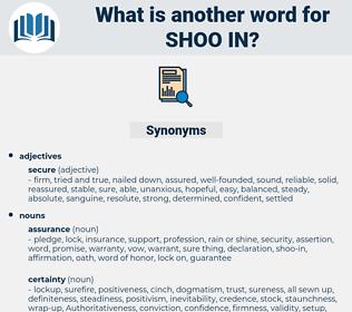 shoo-in, synonym shoo-in, another word for shoo-in, words like shoo-in, thesaurus shoo-in