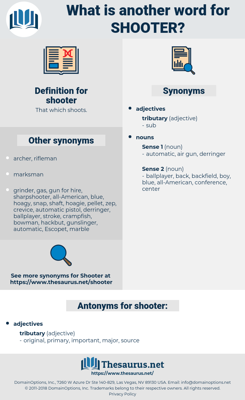 shooter, synonym shooter, another word for shooter, words like shooter, thesaurus shooter