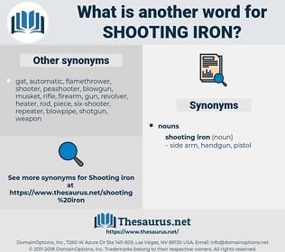 shooting iron, synonym shooting iron, another word for shooting iron, words like shooting iron, thesaurus shooting iron