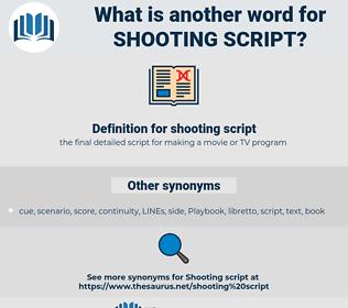 shooting script, synonym shooting script, another word for shooting script, words like shooting script, thesaurus shooting script