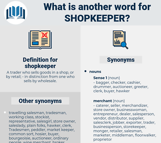 shopkeeper, synonym shopkeeper, another word for shopkeeper, words like shopkeeper, thesaurus shopkeeper