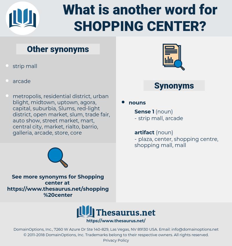 shopping center, synonym shopping center, another word for shopping center, words like shopping center, thesaurus shopping center