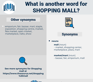 shopping mall, synonym shopping mall, another word for shopping mall, words like shopping mall, thesaurus shopping mall