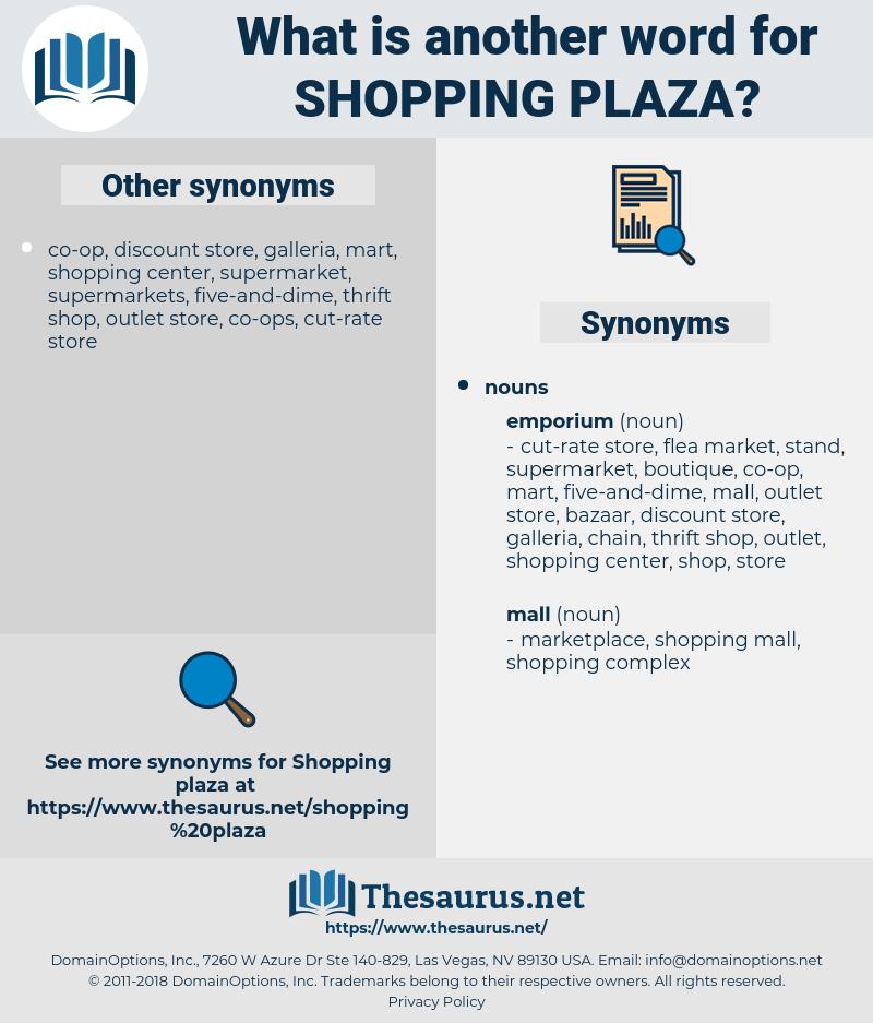 shopping plaza, synonym shopping plaza, another word for shopping plaza, words like shopping plaza, thesaurus shopping plaza