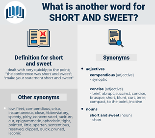 short and sweet, synonym short and sweet, another word for short and sweet, words like short and sweet, thesaurus short and sweet