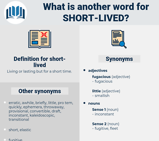 short lived, synonym short lived, another word for short lived, words like short lived, thesaurus short lived