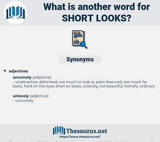 short looks, synonym short looks, another word for short looks, words like short looks, thesaurus short looks