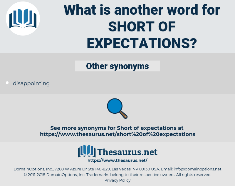 short of expectations, synonym short of expectations, another word for short of expectations, words like short of expectations, thesaurus short of expectations