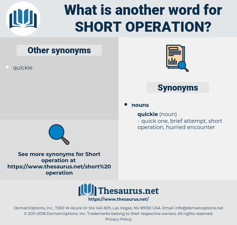 short operation, synonym short operation, another word for short operation, words like short operation, thesaurus short operation