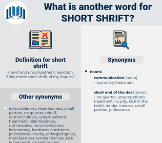 short shrift, synonym short shrift, another word for short shrift, words like short shrift, thesaurus short shrift