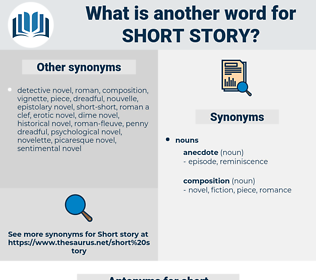 short story, synonym short story, another word for short story, words like short story, thesaurus short story