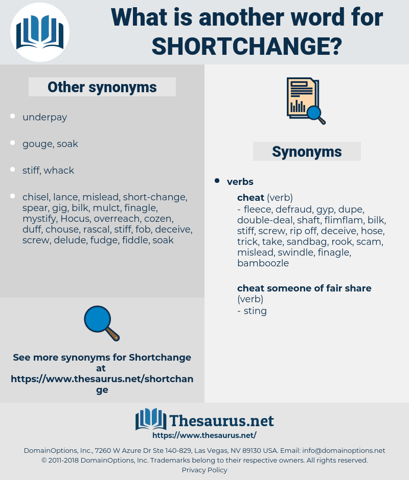 shortchange, synonym shortchange, another word for shortchange, words like shortchange, thesaurus shortchange