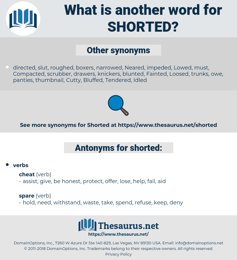 shorted, synonym shorted, another word for shorted, words like shorted, thesaurus shorted