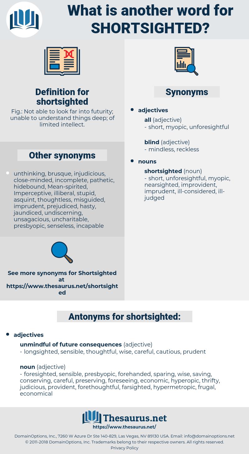 shortsighted, synonym shortsighted, another word for shortsighted, words like shortsighted, thesaurus shortsighted