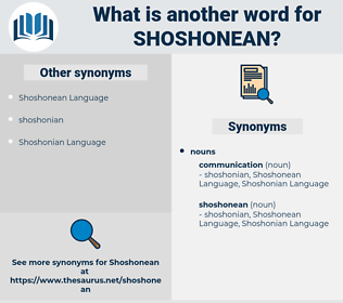 shoshonean, synonym shoshonean, another word for shoshonean, words like shoshonean, thesaurus shoshonean