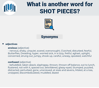 shot pieces, synonym shot pieces, another word for shot pieces, words like shot pieces, thesaurus shot pieces