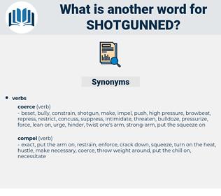 shotgunned, synonym shotgunned, another word for shotgunned, words like shotgunned, thesaurus shotgunned
