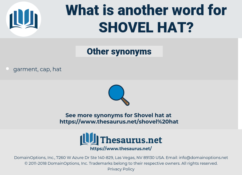 shovel hat, synonym shovel hat, another word for shovel hat, words like shovel hat, thesaurus shovel hat
