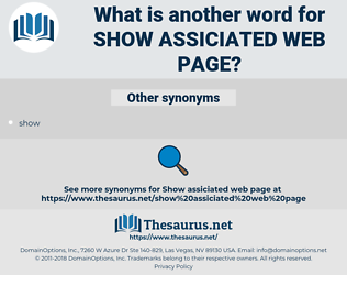 show assiciated web page, synonym show assiciated web page, another word for show assiciated web page, words like show assiciated web page, thesaurus show assiciated web page