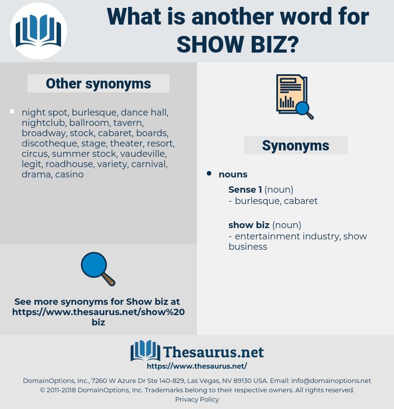 show biz, synonym show biz, another word for show biz, words like show biz, thesaurus show biz