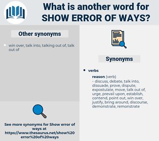 show error of ways, synonym show error of ways, another word for show error of ways, words like show error of ways, thesaurus show error of ways