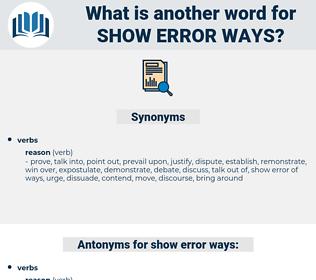 show error ways, synonym show error ways, another word for show error ways, words like show error ways, thesaurus show error ways