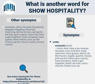 show hospitality, synonym show hospitality, another word for show hospitality, words like show hospitality, thesaurus show hospitality