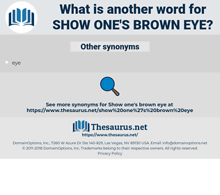 show one's brown eye, synonym show one's brown eye, another word for show one's brown eye, words like show one's brown eye, thesaurus show one's brown eye