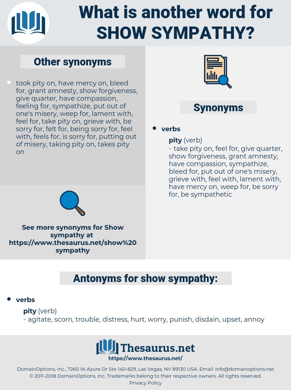 show sympathy, synonym show sympathy, another word for show sympathy, words like show sympathy, thesaurus show sympathy
