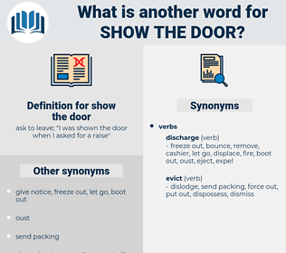 show the door, synonym show the door, another word for show the door, words like show the door, thesaurus show the door