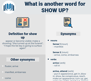 show up, synonym show up, another word for show up, words like show up, thesaurus show up