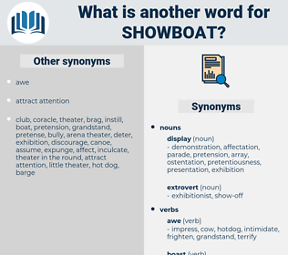 showboat, synonym showboat, another word for showboat, words like showboat, thesaurus showboat