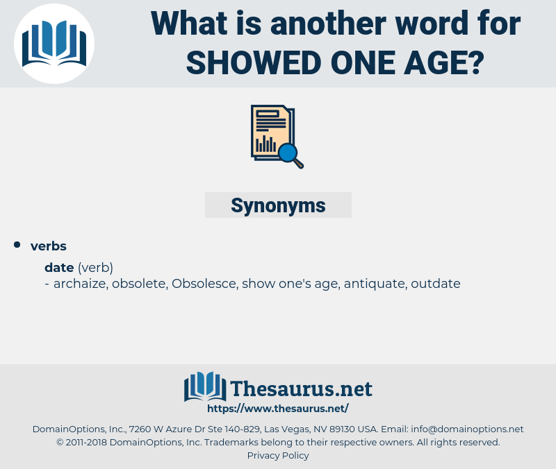 showed one age, synonym showed one age, another word for showed one age, words like showed one age, thesaurus showed one age
