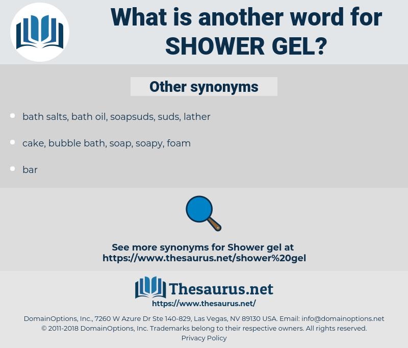 shower gel, synonym shower gel, another word for shower gel, words like shower gel, thesaurus shower gel