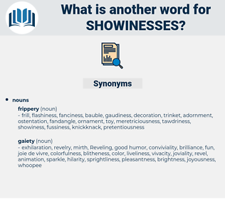showinesses, synonym showinesses, another word for showinesses, words like showinesses, thesaurus showinesses